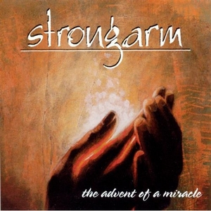 Strongarm - The Advent of a Miracle