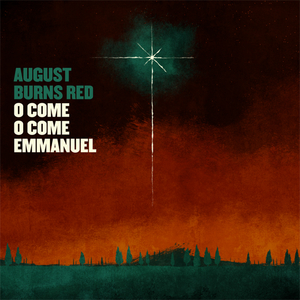 August Burns Red - O Come, O Come Emmanuel