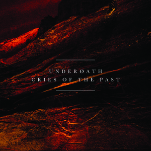 Underoath - Cries of the Past (Reissue)