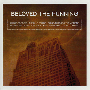 Beloved - The Running EP