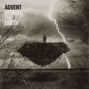 Advent - Remove The Earth