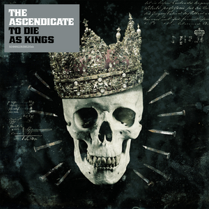 The Ascendicate - To Die As Kings