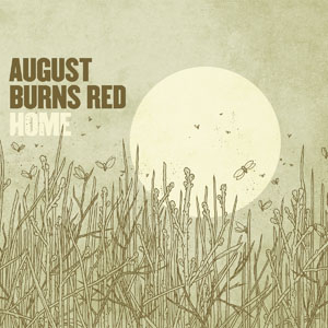August Burns Red - Home