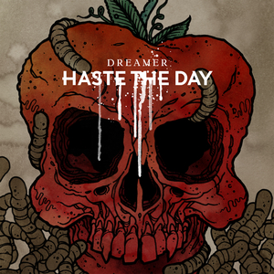 Haste The Day - Dreamer (Digital Exclusive)