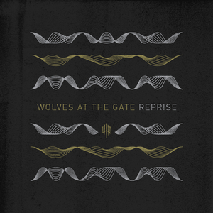 Wolves At The Gate - Reprise