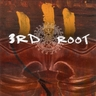 3rd Root - A Sign Of Things To Come