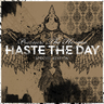 Haste The Day - Pressure The Hinges (Special Edition CD/DVD)